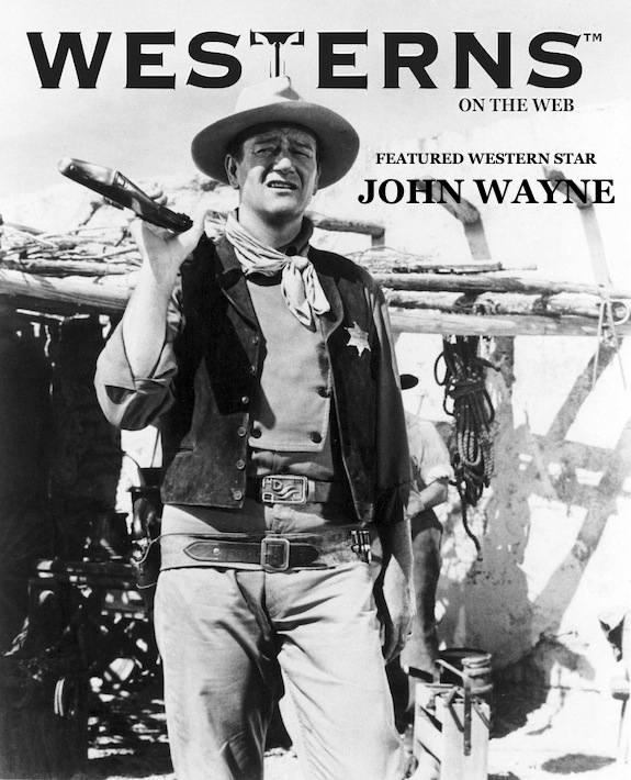JOHN-WAYNE-FEATURED-STAR-WESTERNSONTHEWEB
